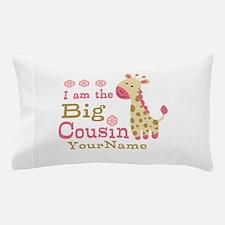 Pink Giraffe Big Cousin Personalized Pillow Case
