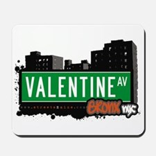 Valentine Av, Bronx, NYC  Mousepad