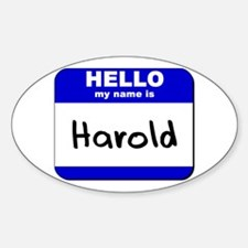 hello my name is harold Oval Decal