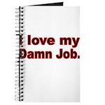 I love my Damn Job Journal