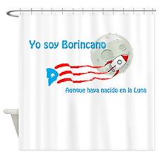 Yo seré Borincano Shower Curtain