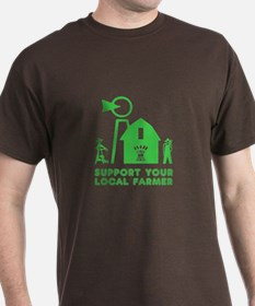 Support Your Local Farmer 3 T-Shirt