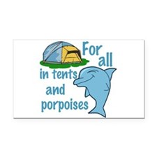 Tents and Porpoises Rectangle Car Magnet