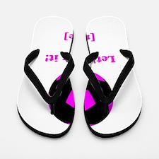 Personalized Lets kick it! - PINK Flip Flops