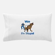 We Fix Stupid Mens T Shirt Pillow Case
