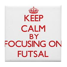 Keep calm by focusing on on Futsal Tile Coaster