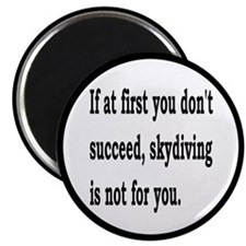 "Skydiving Is Not For You 2.25"" Magnet (10 pack)"