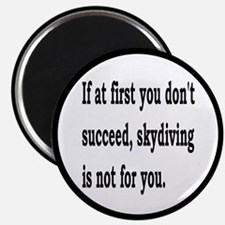 """Skydiving Is Not For You 2.25"""" Magnet (10 pack)"""