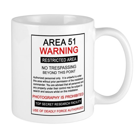Area 51 Warning Mug