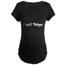 I Spill Things Clumsy Goofy Maternity T-Shirt