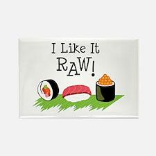 I Like It RAW! Magnets