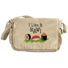 I Like It RAW! Messenger Bag