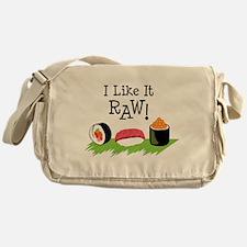 I Like It RAW! Messenger Bag