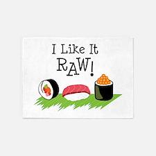 I Like It RAW! 5'x7'Area Rug