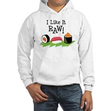 I Like It RAW! Hoodie