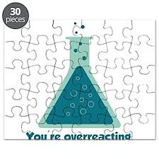 Youre Overreacting Chemistry Science Beaker Puzzle