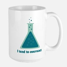 I Tend To Overreact Chemistry Science Beaker Mugs