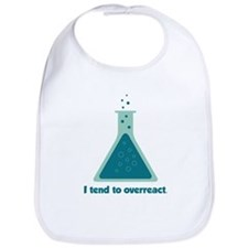 I Tend To Overreact Chemistry Science Beaker Bib