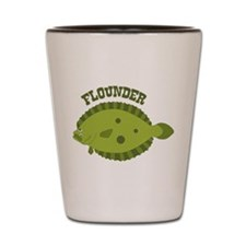 FLOUNDER Shot Glass