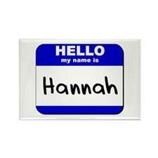 hello my name is hannah Rectangle Magnet