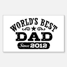 World's Best Dad Since 2012 Decal