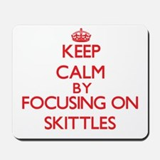Keep calm by focusing on on Skittles Mousepad