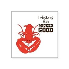 Lobsters Are WICKED GOOD Sticker