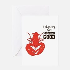Lobsters Are WICKED GOOD Greeting Cards