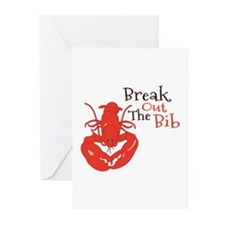 Break Out The Bib Greeting Cards