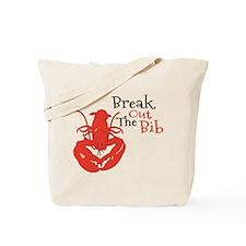Break Out The Bib Tote Bag