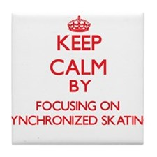 Keep calm by focusing on on Synchronized Skating T