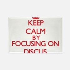 Keep calm by focusing on on The Discus Magnets
