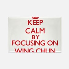 Keep calm by focusing on on Wing Chun Magnets