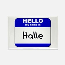 hello my name is halle Rectangle Magnet