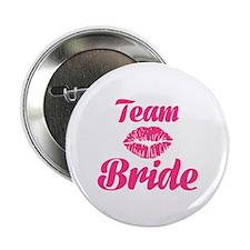 """Team Bride kiss 2.25"""" Button"""
