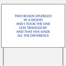 TWO-ROADS-OPT-BLUE Yard Sign
