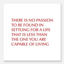 "there-is-no-passion Square Car Magnet 3"" x 3"""