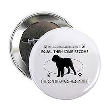 """Spinone Italiano mommy designs 2.25"""" Button (100 p"""
