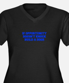 if-opportunity-doesnt-knock-FRESH-BLUE Plus Size T