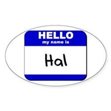 hello my name is hal Oval Decal