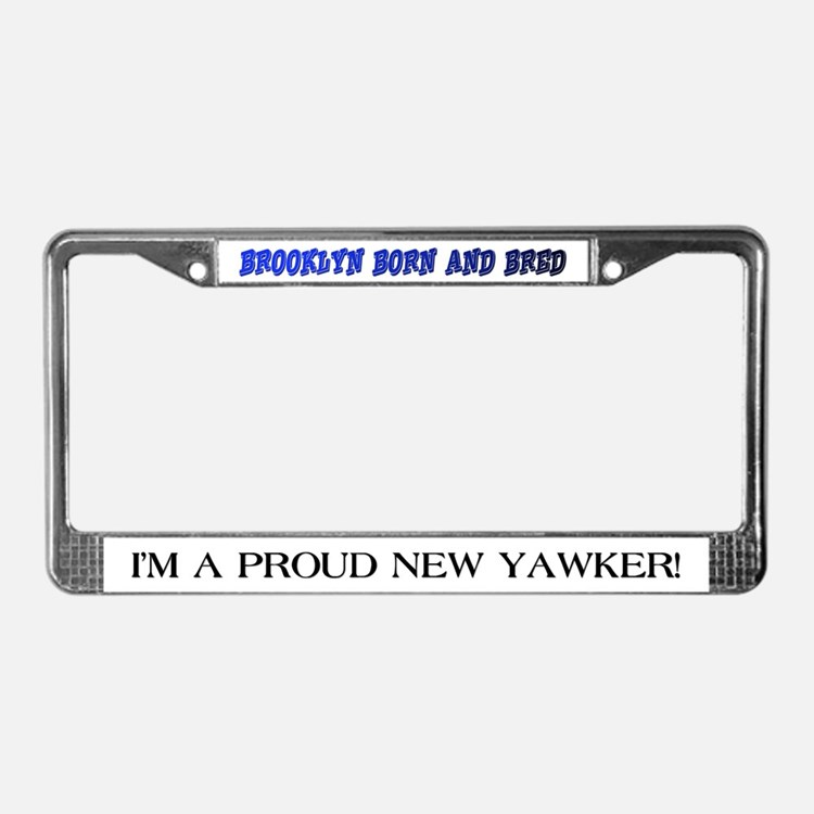 Brooklyn Born & Bred License Plate Frame