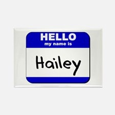 hello my name is hailey Rectangle Magnet