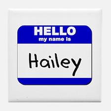 hello my name is hailey  Tile Coaster