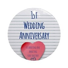 1st Wedding Anniversary Ornament (Round)