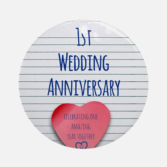 1st Wedding Anniversary Ornament (Round)