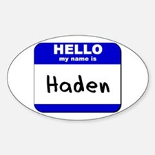 hello my name is haden Oval Decal
