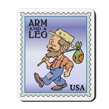 Arm And A Leg Bum Postage Increase Mousepad