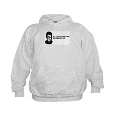 All Your Base Hoodie