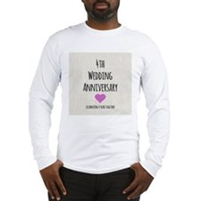 4th Wedding Anniversary Long Sleeve T-Shirt