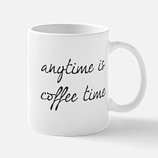 Anytime Is Coffee Time Mug